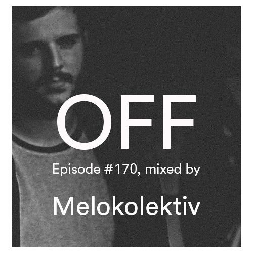 Podcast Episode #170, Mixed By Melokolektiv