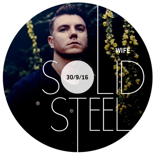 Solid Steel : Wife