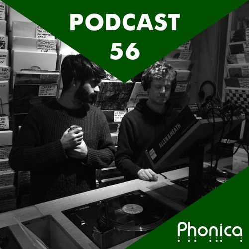 Phonica Podcast 56