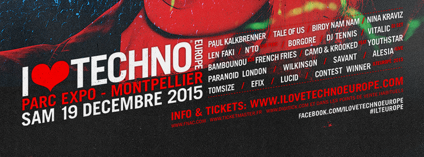 I LOVE TECHNO 2015 – Montpellier