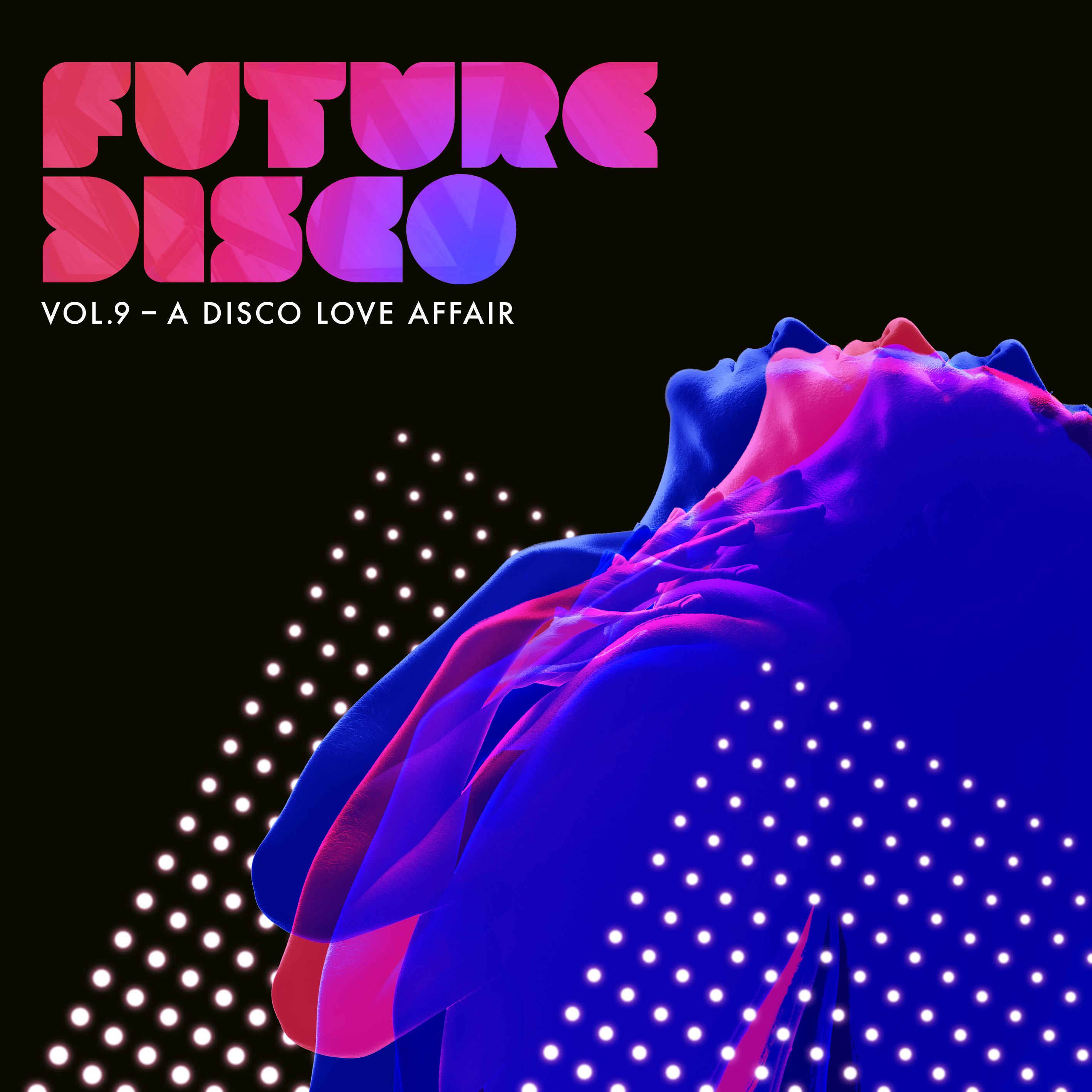 Future Disco Volume 9 – A Disco Love Affair