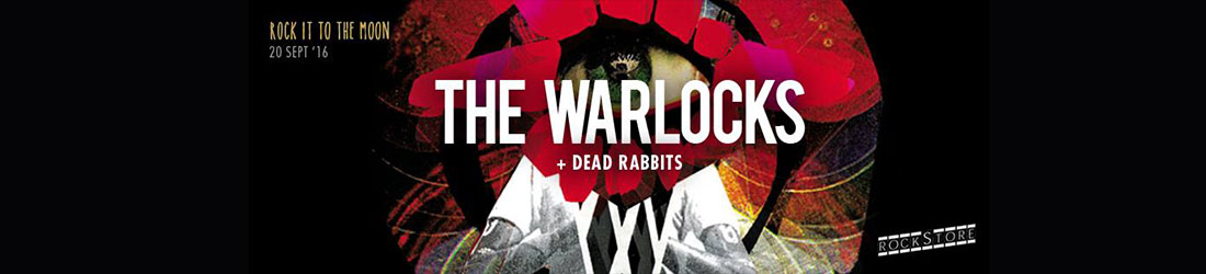 The-Warlocks-20sept2016_Teckyo