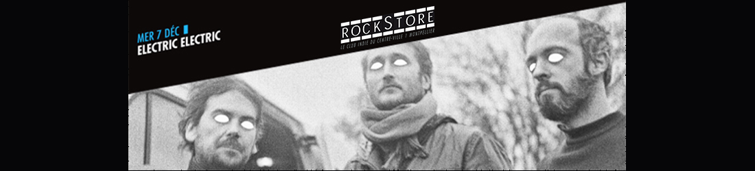 electric-electric-07dec-Rockstore