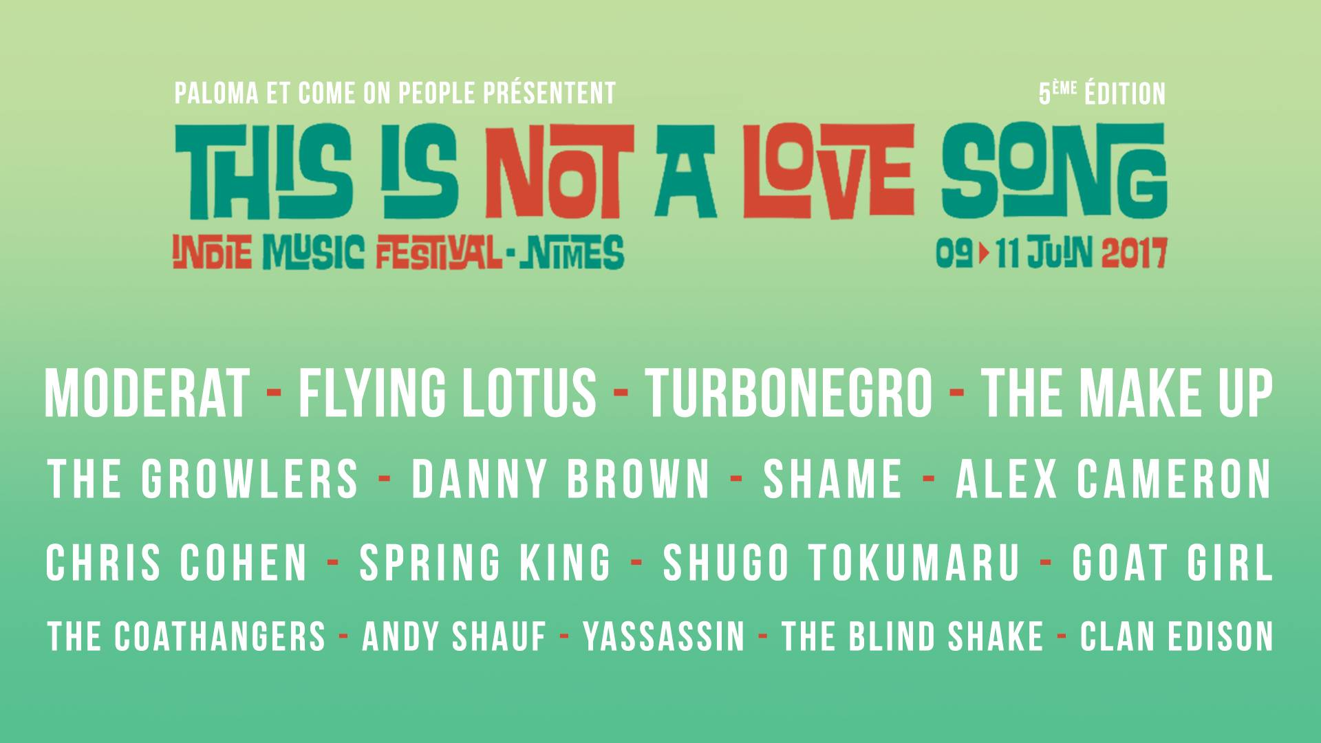 This is Not A Love Song (9, 10 & 11 juin 2017)