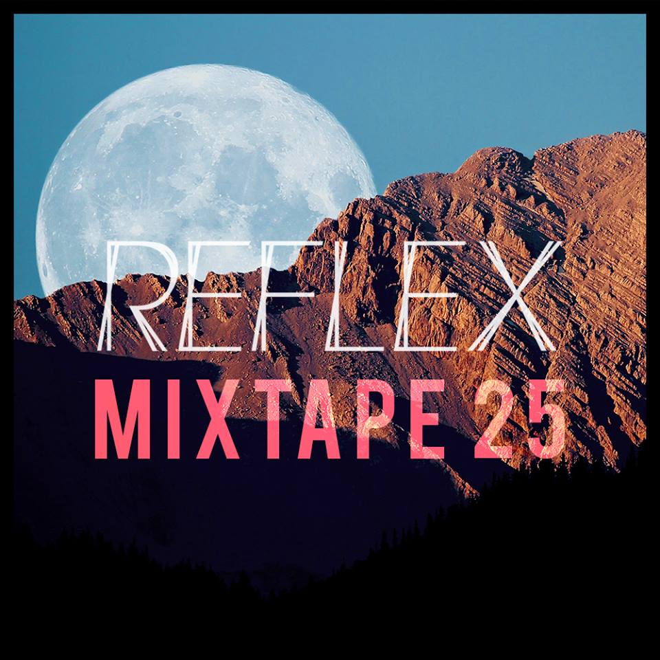 Reflex – Mixtape 25 for FG Chic