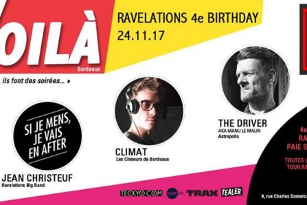 Ravelations 4e birthday : The Driver, Climat, Jean Christeuf @ Redgate Bordeaux - 24/11/2017