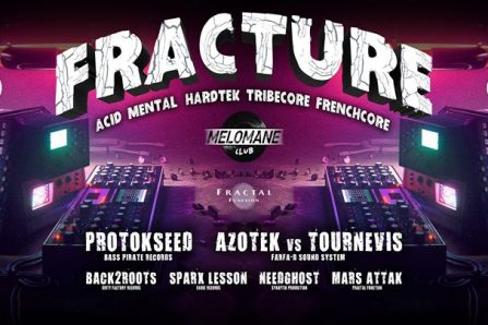 ⦕ Fracture ⦖ Family Party ! @ Mélomane Club - 30/03/2018