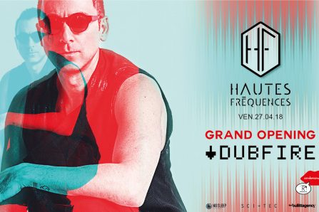 GRAND Opening 2018 R2 l Rooftop // Hautes Fréquences x Dubfire @ R2 I Rooftop I Refectoire - 27/04/2018