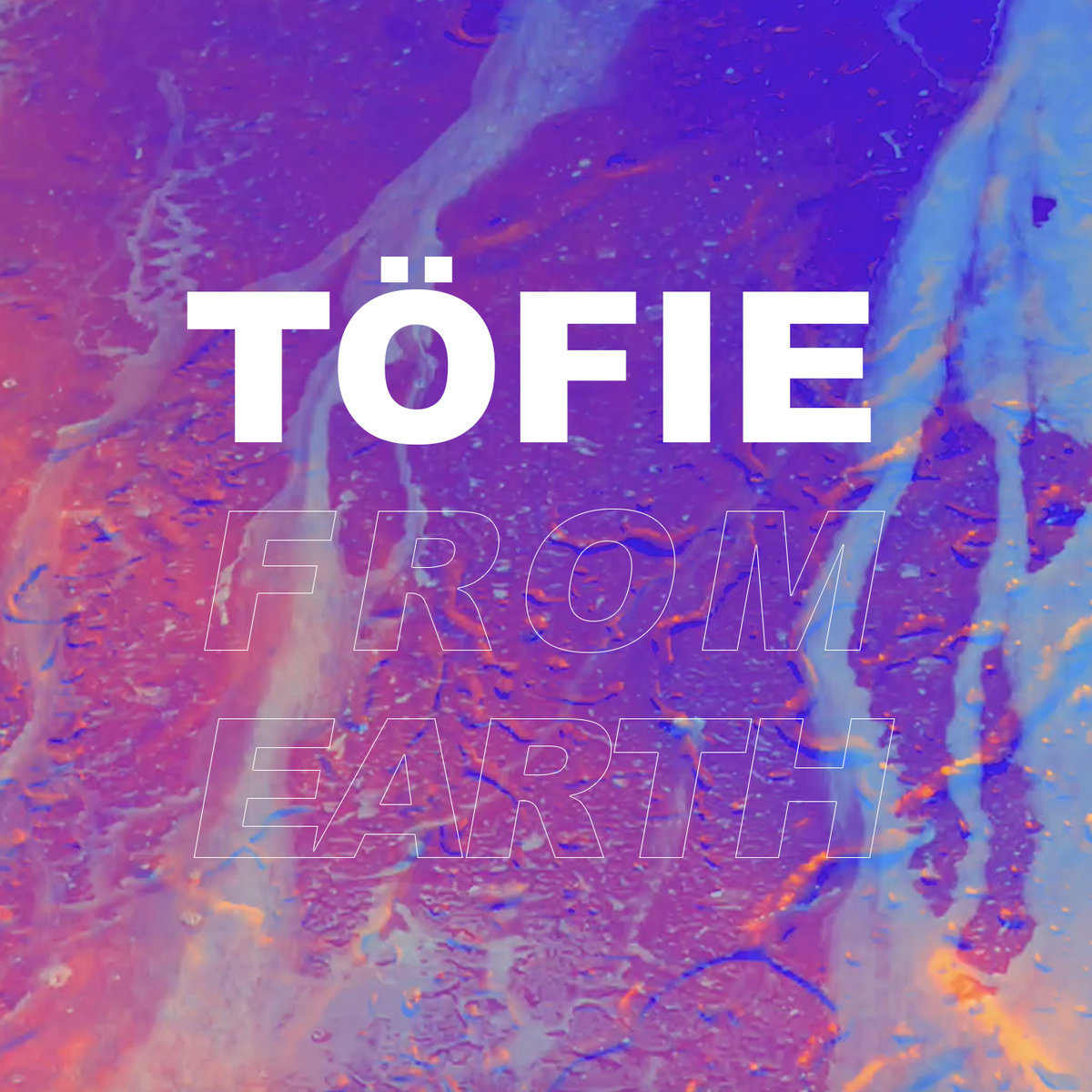 « From Earth » – Töfie – Label : Linge Records