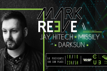 Club Cabaret x Techno Rules Mark Reeve @ Cabaret Aléatoire - 18/10/2019