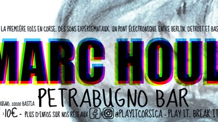 PLAY IT invite MARC HOULE @ Petrabugno Bar - 28/12/2019