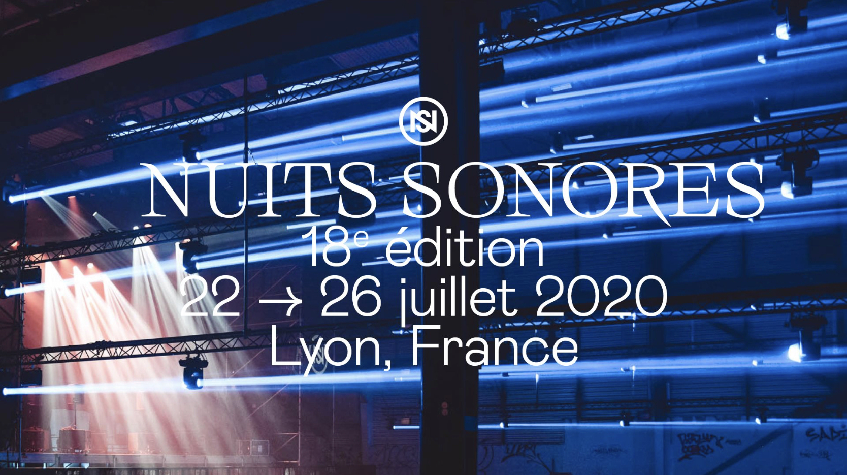 Nuits sonores 22-26 juillet 2020