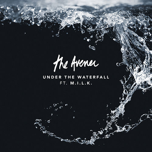 The Avener – Under The Waterfall (Official Music Video) ft. M.I.L.K.